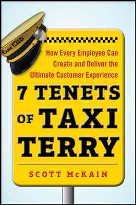7 Tenets of Taxi Terry By McKain, Scott