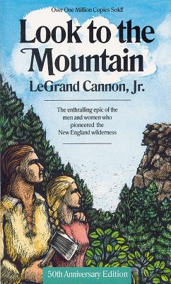 Look to the Mountain By Cannon, Legrand