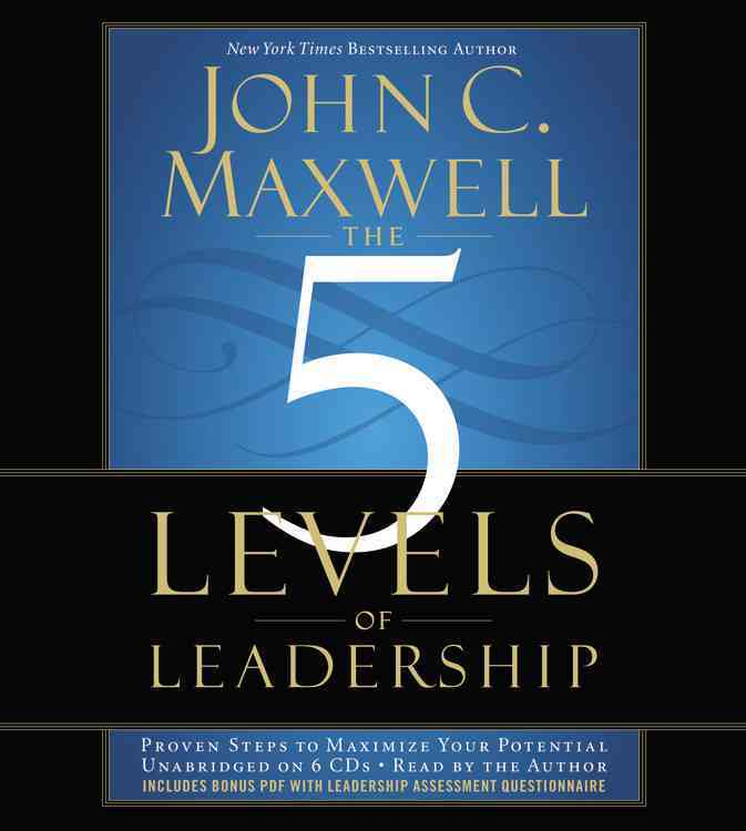 [CD] The 5 Levels of Leadership By Maxwell, John C.